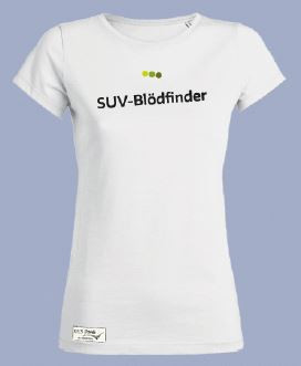 """Shirt """"SUV-Blödfinder"""""""